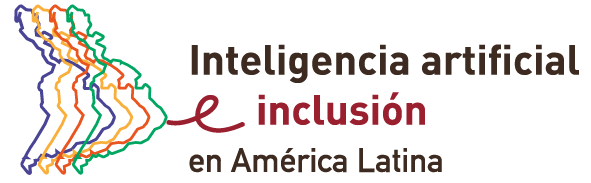 Inteligencia artificial e Inclusión en América Latina